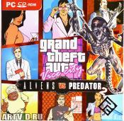 GTA-X. Grand Theft Auto - Aliens VS Predator 2