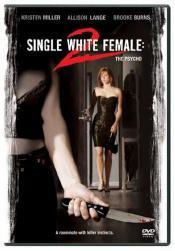 Одинокая белая женщина 2: Психоз